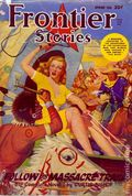 Frontier Stories (1924-1953 Doubleday/Fiction House) Pulp Vol. 16 #6