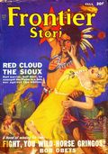 Frontier Stories (1924-1953 Doubleday/Fiction House) Pulp Vol. 17 #8