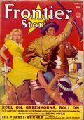 Frontier Stories (1924-1953 Doubleday/Fiction House) Pulp Vol. 17 #10