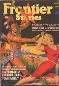 Frontier Stories (1924-1953 Doubleday/Fiction House) Pulp Vol. 18 #1