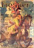 Frontier Stories (1924-1953 Doubleday/Fiction House) Pulp Vol. 18 #10
