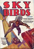 Sky Birds (1929-1935 Magazine Publishers) Pulp Jan 1930