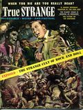 True Strange (1956-1958 Weider Periodicals) Vol. 1 #6