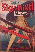 Sky-High Library Magazine (1930 Clayton Magazines, Inc.) Pulp Vol. 1 #1