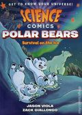 Science Comics Polar Bears GN (2018 First Second Books) Survival on the Ice 1-1ST