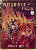 Futuristic Stories (1946 Hamilton & Co) Pulp 2