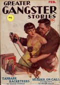Greater Gangster Stories (1933-1934 Publishing Corp.) Pulp Vol. 8 #4