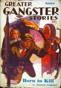 Greater Gangster Stories (1933-1934 Publishing Corp.) Pulp Vol. 11 #2