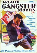 Greater Gangster Stories (1933-1934 Publishing Corp.) Pulp Vol. 11 #3