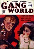 Gang World (1933-1934 Spencer Publications) Pulp 2nd Series Vol. 2 #1