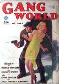 Gang World (1930-1932 Popular Publications) Pulp 1st Series Vol. 1 #1