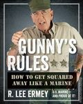 Gunny's Rules: How to Get Squared Away Like a Marine HC (2013 Regnery) 1-1ST