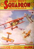 George Bruce's Squadron (1933-1934 Adventure House) Pulp Vol. 2 #2