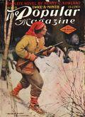 Popular Magazine (1903-1931 Street & Smith) Pulp Vol. 18 #6