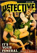 Private Detective Stories (1937-1950 Trojan Publishing) Pulp Vol. 9 #1