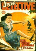 Speed Detective (1943-1947 Trojan-Arrow Publishing) Pulp Vol. 2 #6