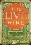 Live Wire (1908 Frank A. Munsey) Pulp Vol. 4 #4