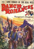 Ranch Romances (1924-1968 Clayton/Warner/Best Books/Literary Enterprises/Popular) Pulp Vol. 73 #1