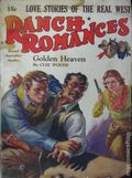 Ranch Romances (1924-1968 Clayton/Warner/Best Books/Literary Enterprises/Popular) Pulp Vol. 76 #1