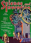 Science and Invention (1920-1931 Experimenter Publishing) Vol. 18 #1