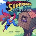 Superman is Cooperative SC (2019 Capstone Press) A DC Picture Window Book 1-1ST