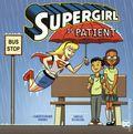 Supergirl is Patient SC (2019 Capstone Press) A DC Picture Window Book 1-1ST
