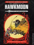 Michael Moorcock Library: The Chronicles of Hawkmoon HC (2019 Titan Comics) The James Cawthorne Collection 1-1ST