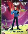Star Trek I Am Spock HC (2019 Random House) A Little Golden Book 1-1ST