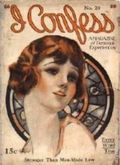 I Confess (1922-1932 I Confess Publications) Pulp 20