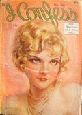 I Confess (1922-1932 I Confess Publications) Pulp 167