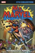 Ms. Marvel This Woman, This Warrior TPB (2019 Marvel) Epic Collection 1-1ST