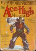 Ace-High Magazine (1921-1935 Readers' Publishing Corp/Clayton/Dell) Pulp Vol. 19 #2