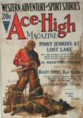 Ace-High Magazine (1921-1935 Readers' Publishing Corp/Clayton/Dell) Pulp Vol. 36 #2