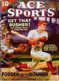 Ace Sports (1936-1949 Periodical House) Pulp Vol. 13 #1
