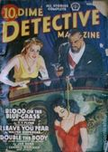 Dime Detective Magazine (1931-1953 Popular Publications) Pulp Vol. 34 #4