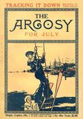 Argosy Part 2: Argosy (1894-1920 Munsey Publications) Vol. 54 #4