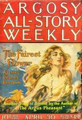Argosy Part 3: Argosy All-Story Weekly (1920-1929 Munsey/William T. Dewart) Apr 30 1921