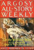 Argosy Part 3: Argosy All-Story Weekly (1920-1929 Munsey/William T. Dewart) Sep 24 1921
