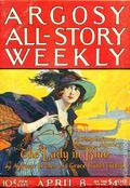 Argosy Part 3: Argosy All-Story Weekly (1920-1929 Munsey/William T. Dewart) Apr 8 1922