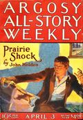 Argosy Part 3: Argosy All-Story Weekly (1920-1929 Munsey/William T. Dewart) Apr 3 1926