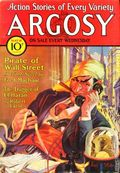 Argosy Part 4: Argosy Weekly (1929-1943 William T. Dewart) Vol. 221 #1