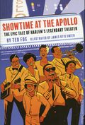 Showtime at the Apollo HC (2019 Abrams ComicArts) The Epic Tale of Harlem's Legendary Theater 1-1ST
