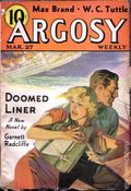 Argosy Part 4: Argosy Weekly (1929-1943 William T. Dewart) Mar 27 1937