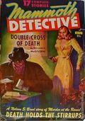 Mammoth Detective (1942-1947 Ziff Davis) Pulp Vol. 2 #3