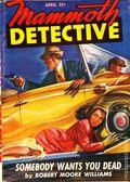 Mammoth Detective (1942-1947 Ziff Davis) Pulp Vol. 6 #4