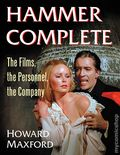 Hammer Complete HC (2018 McFarland) The Films, the Personnel, the Company 1-1ST