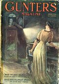 Gunter's Magazine (1905-1910 Home/James C. Sheldon/Street and Smith) Pulp Vol. 11 #3