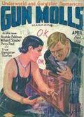 Gun Molls Magazine (1930-1932 Real Publications) Pulp Vol. 2 #1