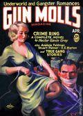 Gun Molls Magazine (1930-1932 Real Publications) Pulp Vol. 4 #1