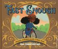 Fast Enough: Bessie Springfield's First Ride HC (2019 A Lion Forge Storybook) 1-1ST